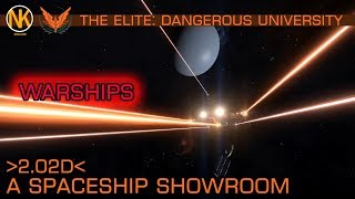 The Spaceship Showroom - Warships [2.02d] - The Elite: Dangerous University