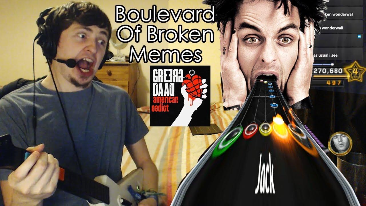 Boulevard Of Broken Memes - GreerG DaaD | Clone Hero - YouTube