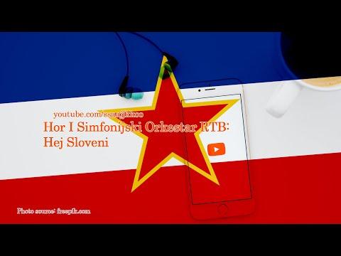 HEJ SLOVENI – Himna SFR Jugoslavije
