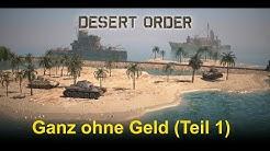 Desert Order: Desert Order ganz ohne Geldeinsatz Teil 1 (deutsch)