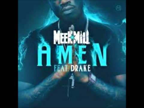Meek Mill feat Drake  Amen Clean