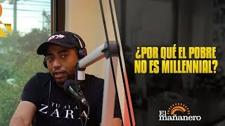 Ariel Santana - ¿Por qué el Pobre no es millennial?