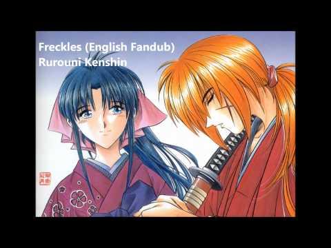 Rurouni Kenshin - Sobakasu (Freckles) - English Fandub