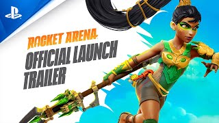 Rocket Arena | Official Launch Trailer | PS4
