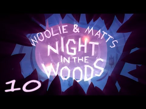 Best Friends Play Night in the Woods (Part 10)