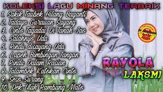Download Mp3 Full Album Rayola / Tadayo Gurauan Sayang / Sakik Taubek Hilang Baganti / Salahn