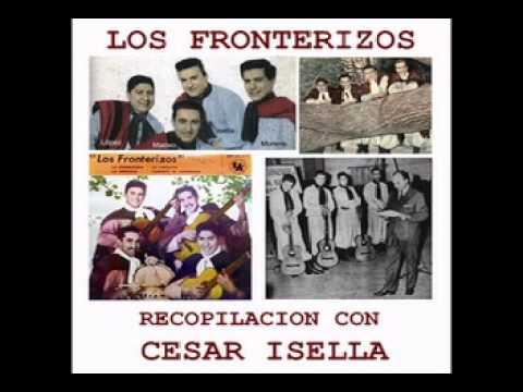 Los Fronterizos - Recopilación con César Isella