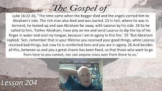 Luke 16:22-26 Lesson 204  October 14, 2021