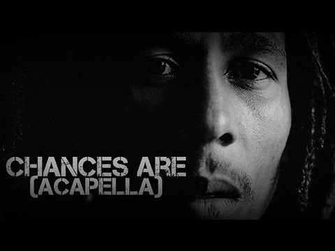 Bob Marley - Chances Are (Acapella)