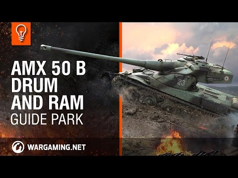 World Of Tanks PC - Guide Park - AMX 50 B