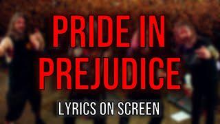 Slayer - Pride in Prejudice (Lyrics on Screen Video 🎤🎶🎸🥁)