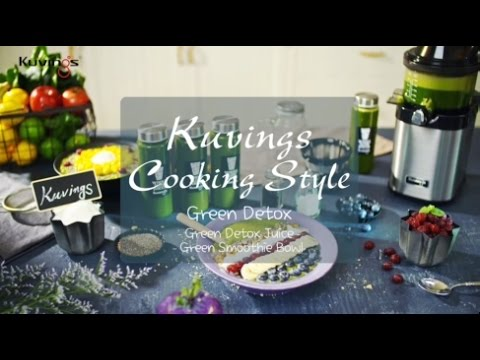 Kuvings Cooking Style : Green Detox Juice&Smoothie Bowl by Whole Slow Juicer Chef