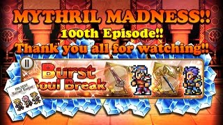 FFRK - Mythril Madness 100!!