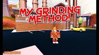Roblox - My Grinding Method i Use for Jailbreak!
