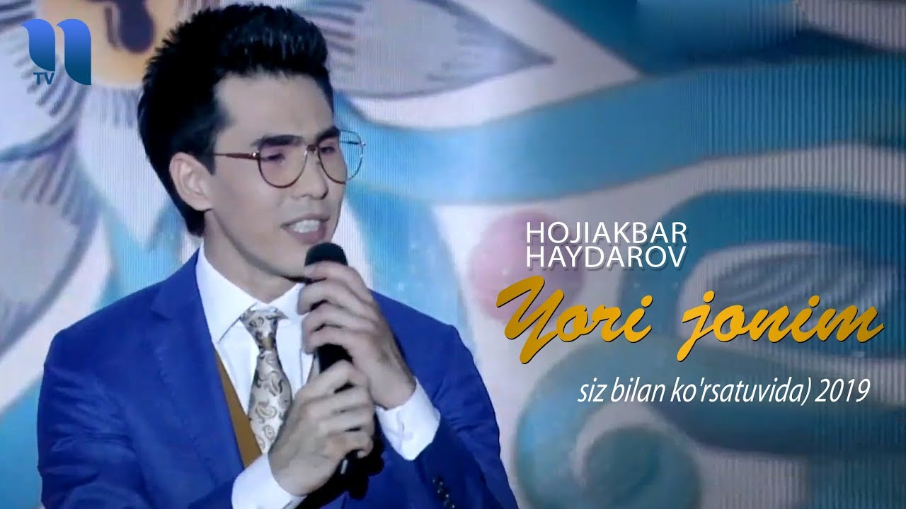 Hojiakbar Haydarov - Yorijonim