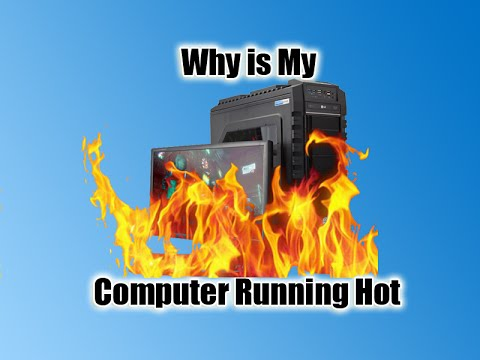 Why is My Computer Running Hot
