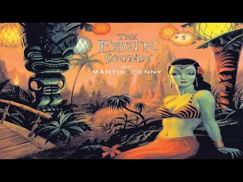 Martin Denny   The Exotic Sounds of Martin Denny   Disc Two  (High Quality - Remastered) GMB