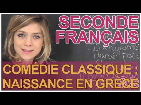 Comédie classique : naissance en Grèce - Français - Seconde - Les Bons Profs