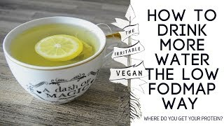 How to drink more water the low FODMAP way