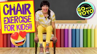 8 Minute Chair Exercise for Kids! SUPER FUN Workout! Go With YoYo
