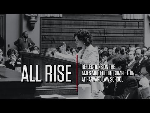All Rise - Reflections on the Ames Moot Court Competition
