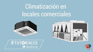 Cómo elegir climatización para locales comerciales