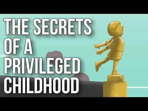 The Secrets of a Privileged Childhood