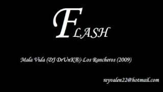 Mala Vida (DJ DrUnK®)- Los Rancheros (2009)