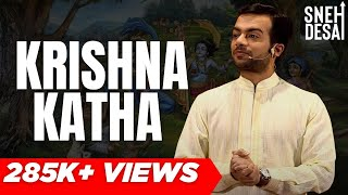 New Age Krishna Katha FULL Video by Sneh Desai (in Hindi)