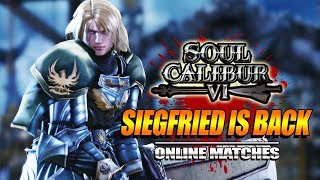 SIEGFRIED IS BACK!: New Update & Ranked Matches - Soul Calibur VI