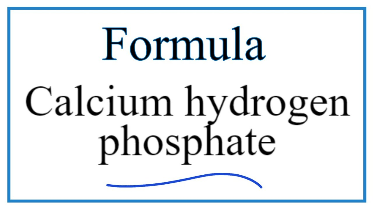 How to Write the Formula for Calcium hydrogen phosphate