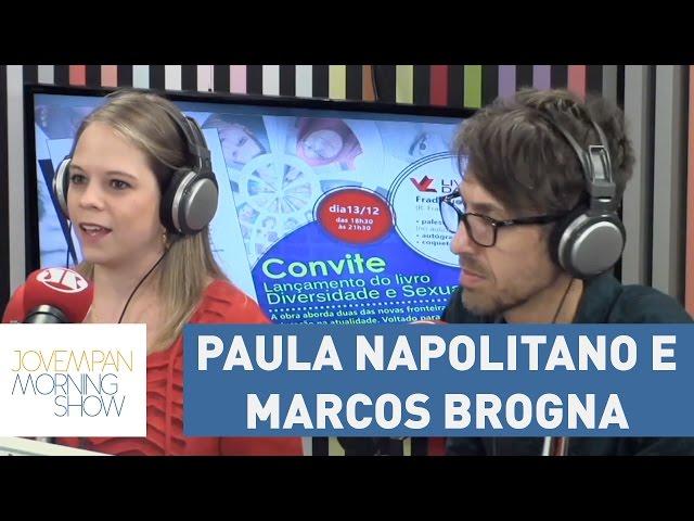 Confira a entrevista completa com Paula Napolitano e Marcos Brogna