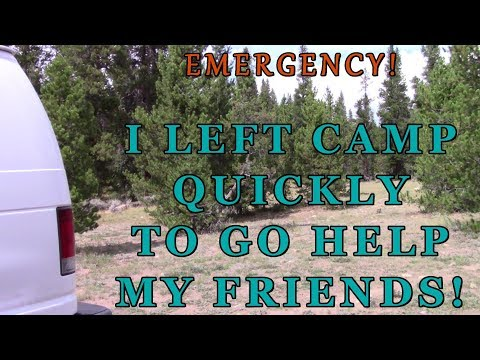 Emergency! Debra to the Rescue! I Left Camp Quickly To Go Help My Friends!