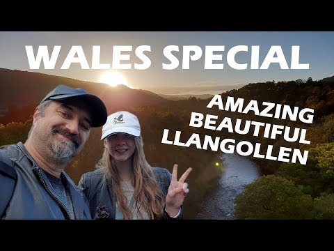 Wales Special - Amazing Beautiful Llangollen.