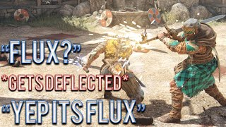 ''Flux?'' *gets deflected* ''Yep its flux'' - Viking Duels [For Honor]