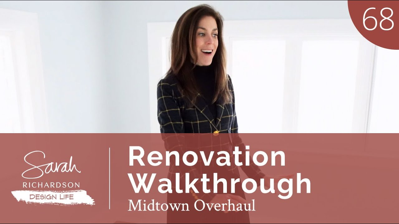 Design Life: Midtown Overhaul: Renovation Walkthrough (Ep. 68)