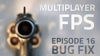 Making a Multiplayer FPS in Unity (E16. Bug Fixing) - uNet Tutorial