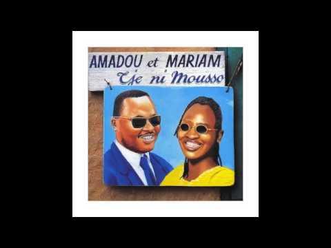 Amadou et Mariam - Tjé Ni Mousso - Full Album