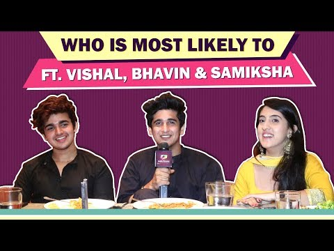 Who Is Most Likely To? Ft. Bhavin Bhanushali, Sameeksha Sud & Vishal Pandey