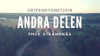 Gripendygnet 2018 - Andra Delen