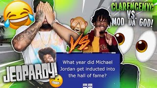 CLARENCE NYC VS MOD DA GOD IN AN INTENSE GAME OF JEOPARDY... ** GETS HEATED **
