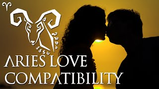 aries love compatibilty aries sign compatibility guide