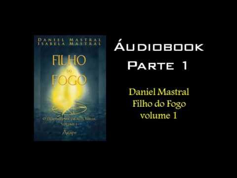 daniel-mastral---filho-do-fogo-volume-1---parte-1