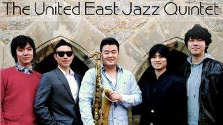 The United East Jazz Quintet 유나이티드 이스트 재즈 퀸텟 ユナイテッ...