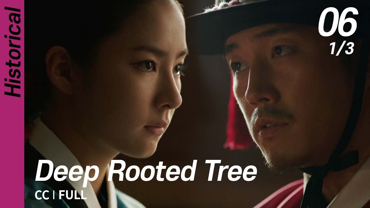 Download [CC/FULL] Deep Rooted Tree EP06 (1/3)   뿌리깊은나무