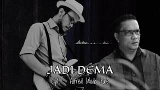 Download JADI DEMA - Herry Wadhi & Luis Thomas Ire