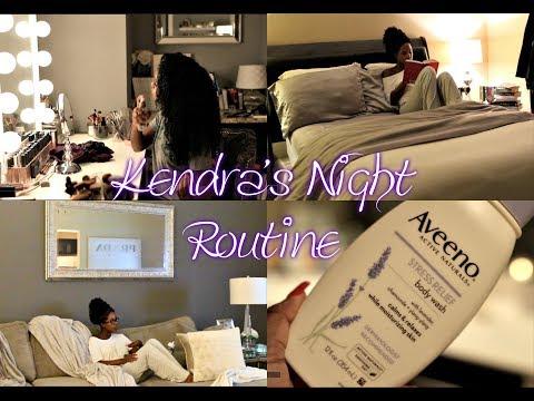 Kendra's Night Routine 2017