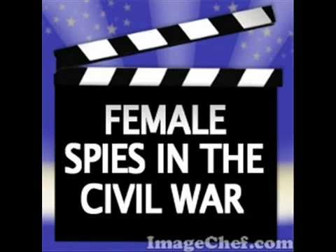 Female Spies In The Civil War