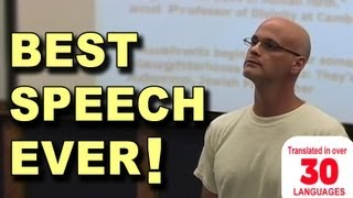 Best Speech You Will Ever Hear - Gary Yourofsky(Gary Yourofsky's entire inspirational speech held at Georgia Tech in summer of 2010. Listen to this amazing speaker who will blow away the myths, fill your mind ..., 2010-12-23T13:08:10.000Z)