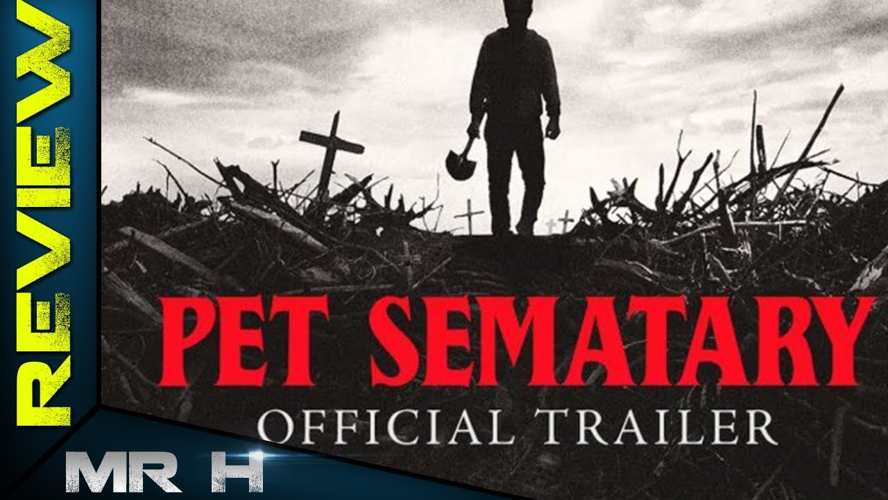 pet sematary official trailer reaction mr h reviews. Black Bedroom Furniture Sets. Home Design Ideas